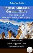 English Albanian German Bible - The Gospels VI - Matthew, Mark, Luke & John