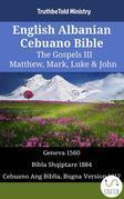 English Albanian Cebuano Bible - The Gospels III - Matthew, Mark, Luke & John
