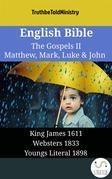 English Bible - The Gospels II - Matthew, Mark, Luke & John