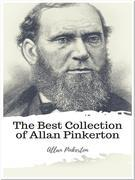 The Best Collection of Allan Pinkerton