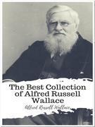 The Best Collection of Alfred Russell Wallace