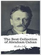 The Best Collection of Abraham Cahan
