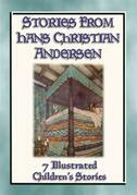 STORIES FROM HANS CHRISTIAN ANDERSEN - 7 Illustrated Children's stories from the Master Storyteller