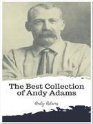 The Best Collection of Andy Adams