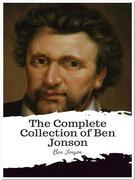 The Complete Collection of Ben Jonson