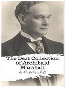 The Best Collection of Archibald Marshall