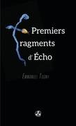 Premiers fragments d'Écho