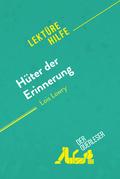 Hüter der Erinnerung von Lois Lowry (Lektürehilfe)