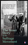 The Inner Story of the Suffrage Movement