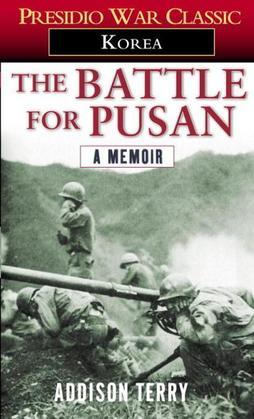 The Battle for Pusan: A Memoir