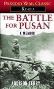 The Battle for Pusan: A Memoir