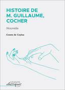 Histoire de M. Guillaume, cocher