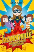 Mommyville