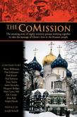 The Comission: The Amazing Story of Eighty Ministry Groups Working Together to Take the Message of Christ's Love to the Russian Peopl