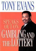 Tony Evans Speaks Out on Gambling and the Lottery