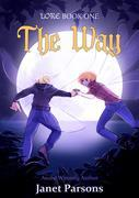 The Way : LORE