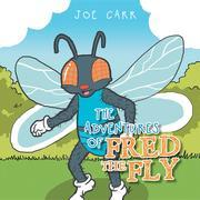 The Adventures of Fred the Fly