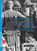 L'organisation judiciaire en Indochine française 1858-1945. TomeII