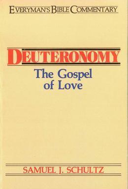 Deuteronomy- Everyman's Bible Commentary