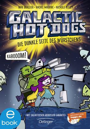 Galactic Hot Dogs. Die dunkle Seite des Würstchens