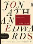 Jonathan Edwards Lover of God