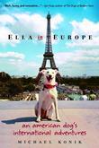 Ella in Europe: An American Dog's International Adventures