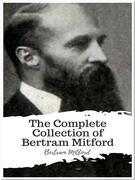 The Complete Collection of Bertram Mitford