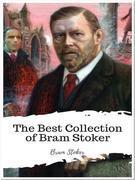 The Best Collection of Bram Stoker