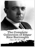 The Complete Collection of Edgar Rice Burroughs