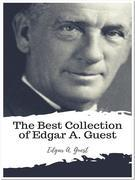The Best Collection of Edgar A. Guest