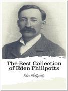 The Best Collection of Eden Phillpotts
