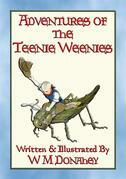 ADVENTURES of the TEENIE WEENIES - 32 adventures of the Teenie Weenie folk