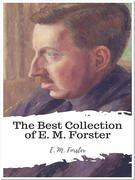 The Best Collection of E. M. Forster
