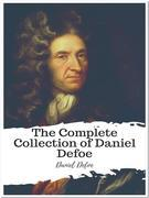 The Complete Collection of Daniel Defoe