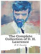 The Complete Collection of D. H. Lawrence