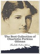 The Best Collection of Charlotte Perkins Gilman