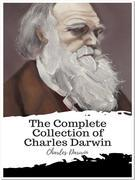 The Complete Collection of Charles Darwin
