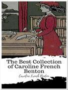 The Best Collection of Caroline French Benton