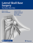 Lateral Skull Base Surgery: The House Clinic Atlas