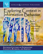 Exploring Context in Information Behavior