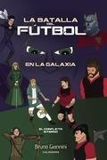 La batalla del fútbol en la galaxia