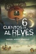 Seis cuentos de al revés