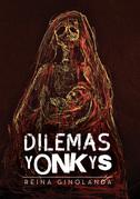 Dilemas Yonkys