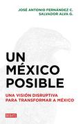 Un México posible