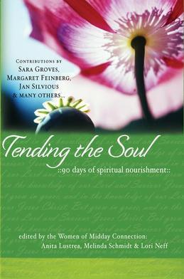 Tending the Soul: 90 Days of Spiritual Nourishment