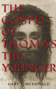 The Gospel of Thomas (The Younger)