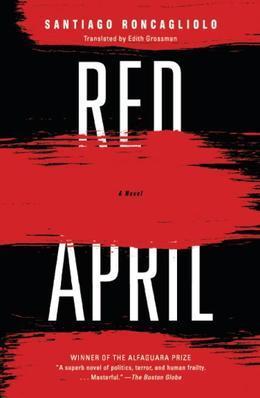 Red April: A Novel
