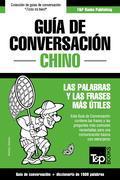 Guía de Conversación Español-Chino y diccionario conciso de 1500 palabras