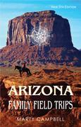Arizona Family Field Trips