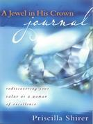 A Jewel in His Crown Journal: Rediscovering Your Value as a Woman of Excellence
